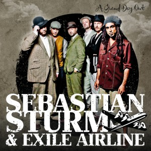 Sebastian Sturm & Exile Airline - A Grand Day Out